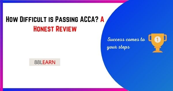 How Difficult is passing ACCA ? An honest review